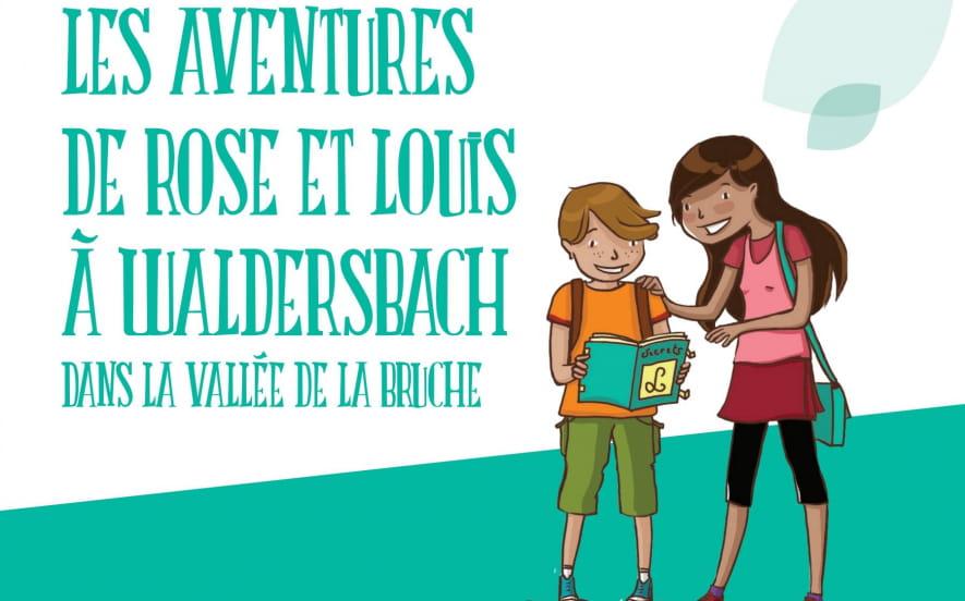 Jeu de piste : Les aventures de Rose et Louis à Waldersbach
